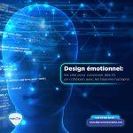Design émotionnel : les clés pour concevoir des IA en cohésion avec les besoins humains