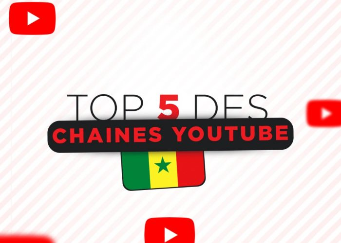 TOP 5 DES CHAINES YOUTUBE AU SENEGAL