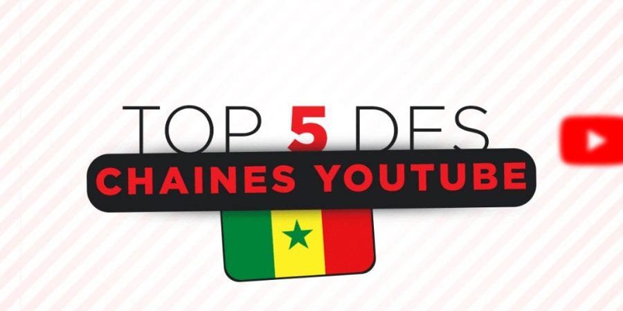 TOP 5 DES CHAINES YOUTUBE AU SENEGAL