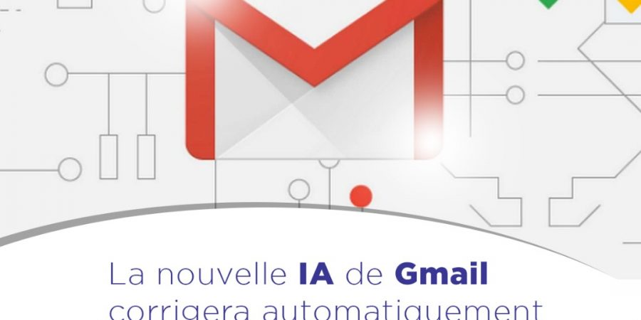 La nouvelle IA de Gmail corrigera automatiquement vos fautes d'orthographe.