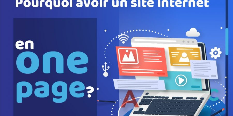 Pourquoi un site internet en one page?