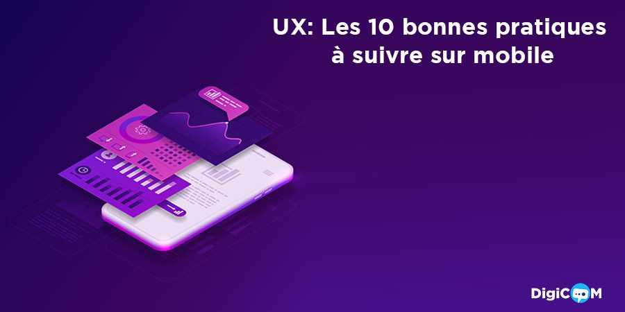 UX: Les 10 bonnes pratiques à suivre sur mobile