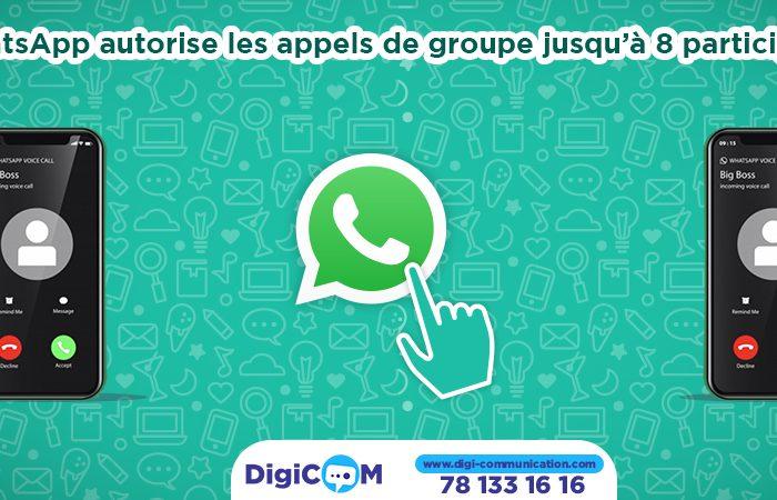 WhatsApp autorise les appels de groupe jusqu'à 8 participants