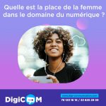 Quelle est la place de la femme dans le domaine du numérique?