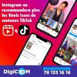 Instagram ne recommandera plus les Reels issus de TikTok